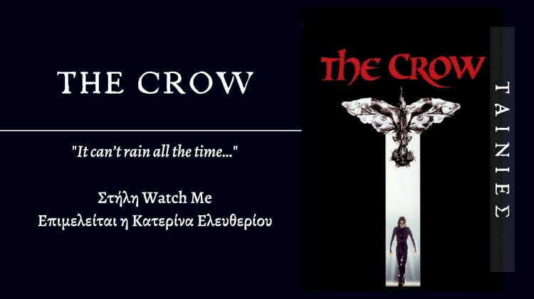 Watch Me: The Crow
