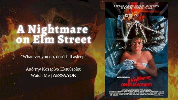 "Watch Me | ""A Nightmare on Elm street"""