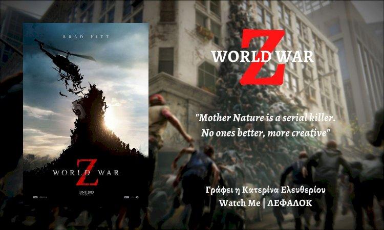 Watch Me   World War Z